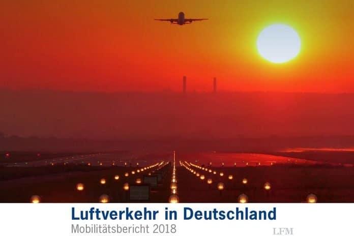 Luftverkehr in Deutschland: Mobilitätsbericht